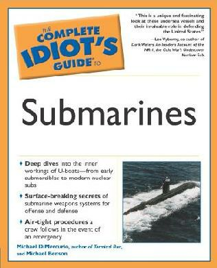 book cover of The Complete Idiot\'s Guide to Submarines
