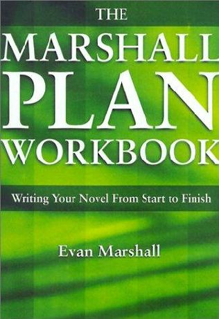 the marshall plan for novel writing The paperback of the the marshall plan for novel writing by evan marshall at barnes & noble free shipping on $25 or more.