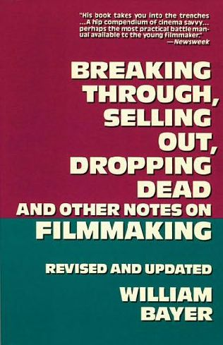 book cover of Breaking Through, Selling Out, Dropping Dead
