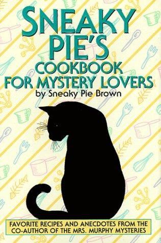 book cover of Sneaky Pie\'s Cookbook for Mystery Lovers