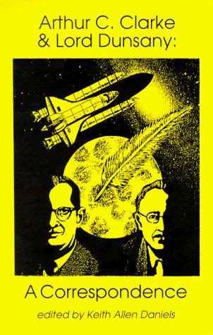 book cover of Arthur C. Clarke and Lord Dunsany