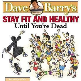 book cover of Stay Fit and Healthy Until You\'re Dead