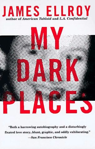 Book Review : James Ellroy - My Dark Places (1996) — Dead