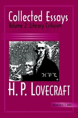 collected criticism essay h literary lovecraft p Dagon is a short story written in 1917 by hp lovecraft and published in 1919 it is presented as a suicide note written by an unnamed man who describes.
