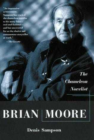 book cover of Brian Moore: The Chameleon Novelist