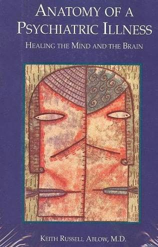 book cover of Anatomy of a Psychiatric Illness