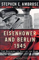 book cover of Eisenhower and Berlin, 1945
