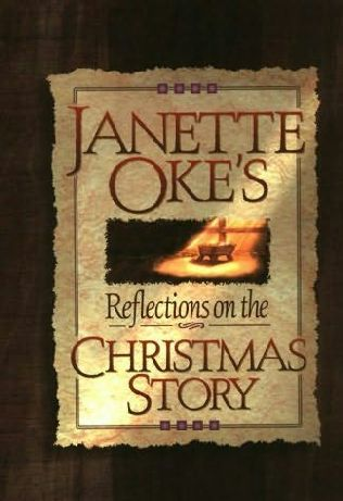 book cover of Janette Oke\'s Reflections on the Christmas Story