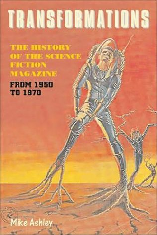 book cover of   Transformations   The History of the Science-fiction Magazine 1950 to 1970: v. 2   by  Mike Ashley