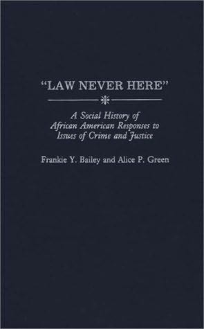 book cover of Law Never Here