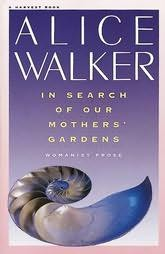 In search of our mothers gardens essay