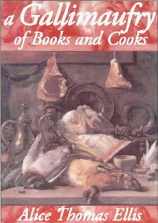 book cover of A Gallimaufry of Books and Cooks