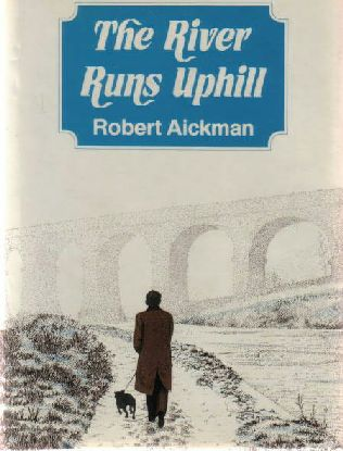 book cover of The River Runs Uphill