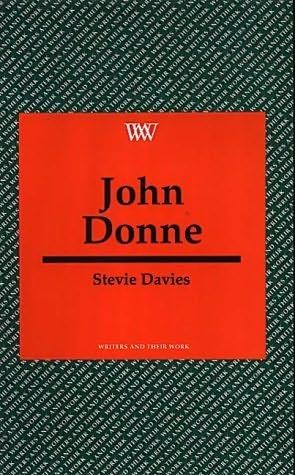book cover of John Donne: Writers andTheir Work