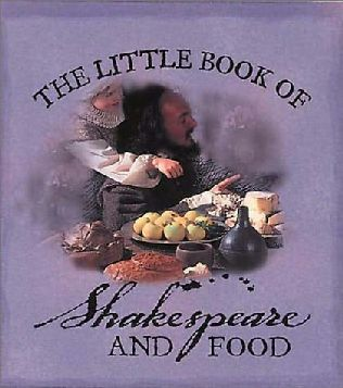 book cover of The Little Book of Shakespeare and Food