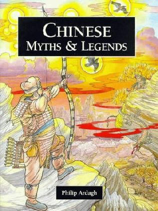 book cover of Chinese Myths and Legends