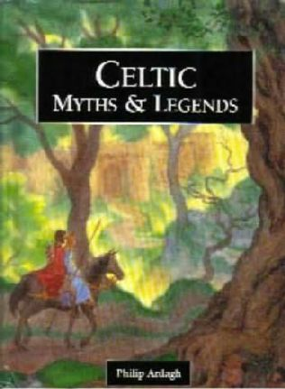 book cover of Celtic Myths and Legends