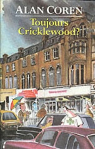 book cover of Toujours Cricklewood?