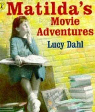 book cover of Matilda\'s Movie Adventures