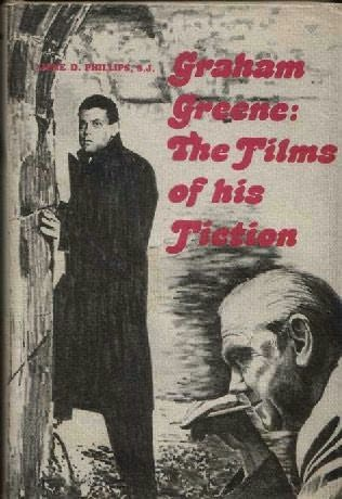 book cover of Graham Greene: The Films of His Fiction