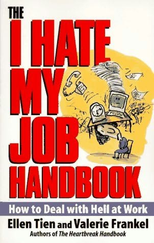book cover of The I Hate My Job Handbook