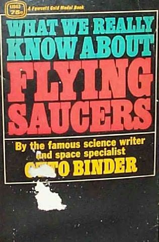book cover of What We Really Know About Flying Saucers
