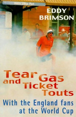 book cover of Tear Gas and Ticket Louts