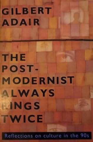 book cover of The Postmodernist Always Rings Twice