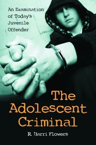 book cover of The Adolescent Criminal