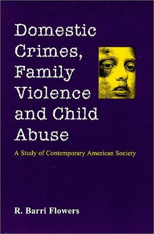 book cover of Domestic Crimes, Family Violence and Child Abuse