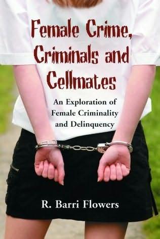 book cover of Female Crime, Criminals and Cellmates