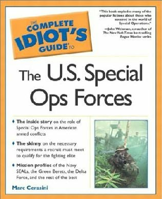 book cover of The Complete Idiot\'s Guide(R) to the U.S. Special Ops Forces