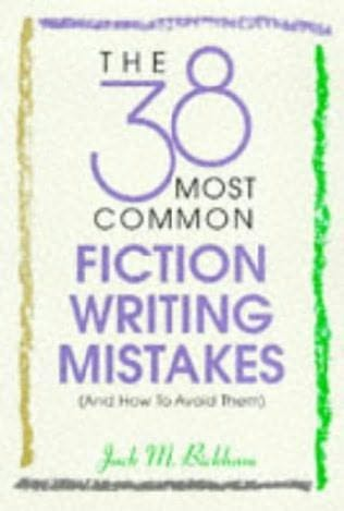 book cover of The 38 Most Common Fiction Writing Mistakes