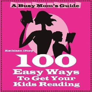 book cover of 100 Easy Ways to Get Your Kids Reading