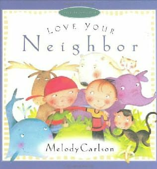 book cover of Love Your Neighbor