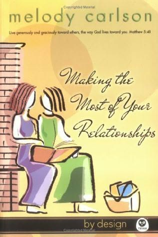 book cover of Making the Most of Your Relationships