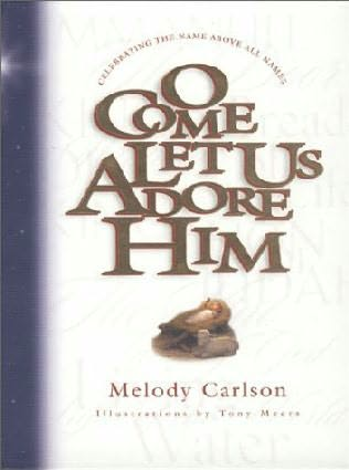 book cover of O Come Let Us Adore Him