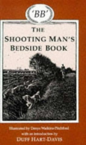 book cover of The Shooting Man\'s Bedside Book