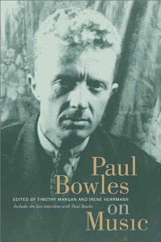 book cover of Paul Bowles on Music