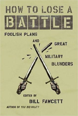 book cover of How to Lose a Battle