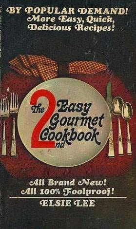 book cover of The 2nd Easy Gourmet Cookbook