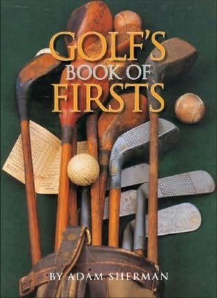 book cover of Golf\'s Book of Firsts
