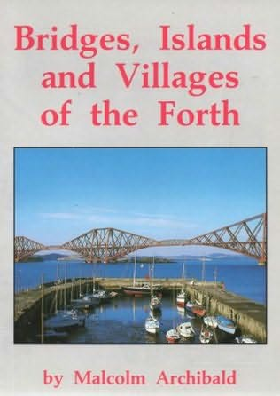 book cover of Bridges, Islands and Villages of the Firth of Forth