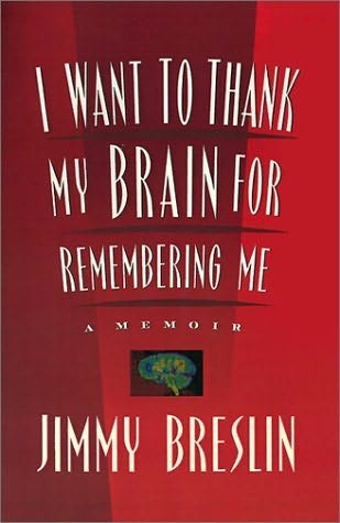 book cover of I Want to Thank My Brain for Remembering Me