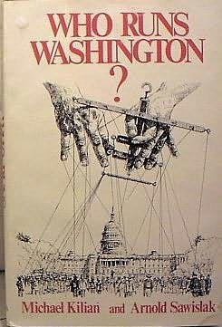 book cover of Who Runs Washington?