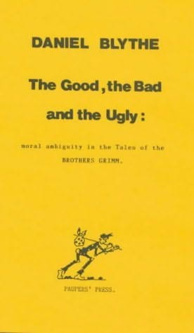 book cover of Good, the Bad and the Ugly