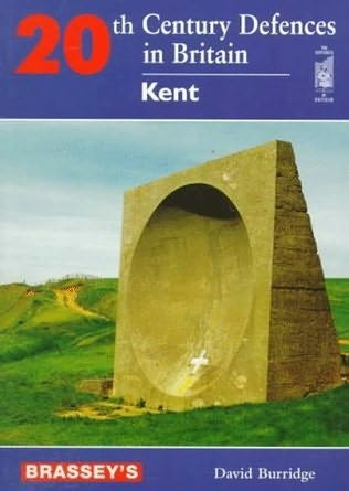 book cover of Twentieth Century Defence of Britain - Kent