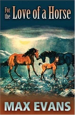 book cover of For the Love of a Horse