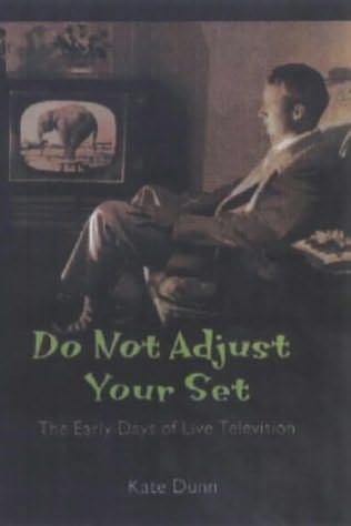 book cover of Do Not Adjust Your Set