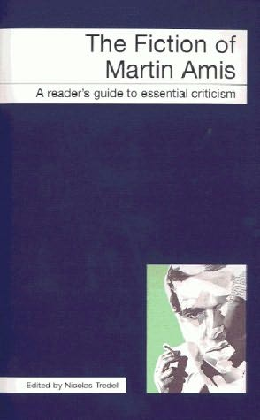 book cover of The Fiction of Martin Amis